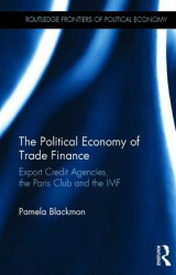 Omslag - The Political Economy of Trade Finance