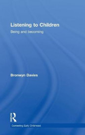 Listening to Children av Bronwyn Davies (Innbundet)