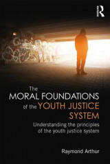 Omslag - The Moral Foundations of the Youth Justice System
