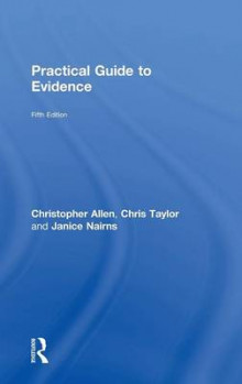 Practical Guide to Evidence av Christopher Allen, Chris Taylor og Janice Nairns (Innbundet)