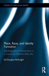 Omslag - Place, Race, and Identity Formation