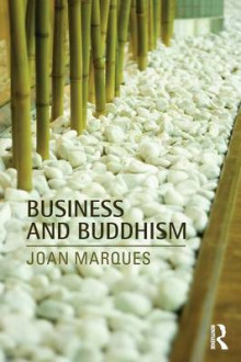 Business and Buddhism av Dr. Joan Marques (Heftet)