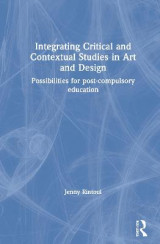 Omslag - Integrating Critical and Contextual Studies in Art and Design