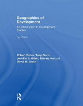 Geographies of Development av Tony Binns, Jennifer A. Elliott, Etienne Nel, Robert Potter og David W. Smith (Innbundet)