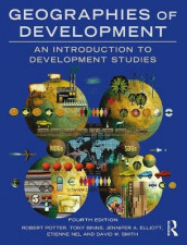 Geographies of Development av Tony Binns, Jennifer A. Elliott, Etienne Nel, Robert Potter og David W. Smith (Heftet)