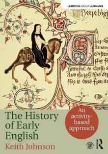 The History of Early English av Keith Johnson (Heftet)