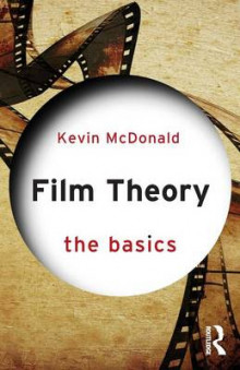 Film Theory: the Basics av Kevin McDonald (Heftet)