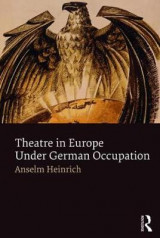 Omslag - Theatre in Europe Under German Occupation