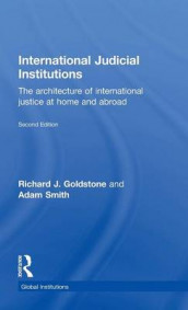 International Judicial Institutions av Richard J. Goldstone og Adam M. Smith (Innbundet)