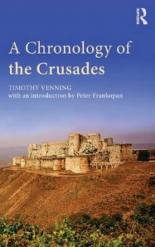 A Chronology of the Crusades av Timothy Venning og Peter Frankopan (Innbundet)