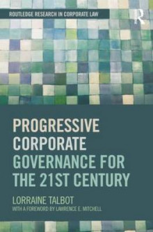 Progressive Corporate Governance for the 21st Century av Lorraine Talbot (Heftet)
