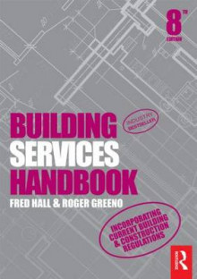 Building Services Handbook av Fred Hall og Roger Greeno (Heftet)