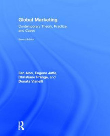 Global Marketing av Ilan Alon, Eugene D. Jaffe, Christiane Prange og Donata Vianelli (Innbundet)