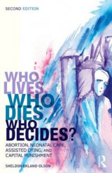Omslag - Who Lives, Who Dies, Who Decides?