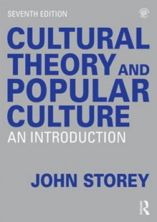 Cultural Theory and Popular Culture av John Storey (Heftet)