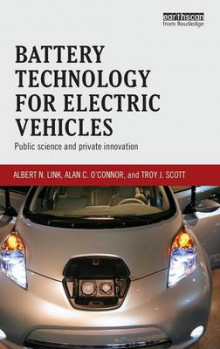 Battery Technology for Electric Vehicles av Albert N. Link, Alan C. O'Connor og Troy J. Scott (Innbundet)