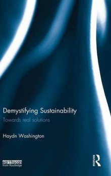 Demystifying Sustainability av Haydn Washington (Innbundet)