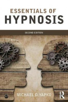 Essentials of Hypnosis av Michael D. Yapko (Heftet)