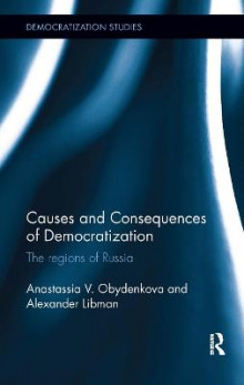 Causes and Consequences of Democratization av Anastassia  V. Obydenkova og Alexander Libman (Innbundet)