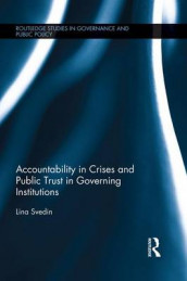 Accountability in Crises and Public Trust in Governing Institutions av Lina Svedin (Heftet)