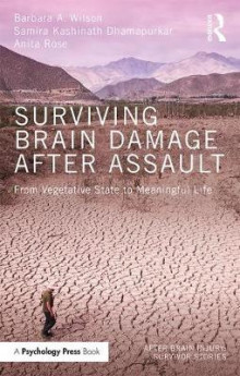 Surviving Brain Damage After Assault av Barbara A. Wilson, Samira Kashinath Dhamapurkar og Anita Rose (Heftet)