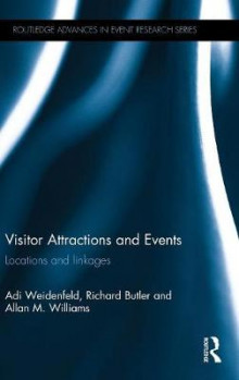 Visitor Attractions and Events av Adi Weidenfeld, Richard Butler og Allan M. Williams (Innbundet)