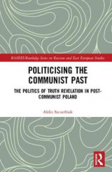 Omslag - Politicising the Communist Past