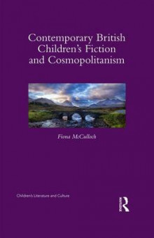 Contemporary British Children's Fiction and Cosmopolitanism av Fiona McCulloch (Innbundet)