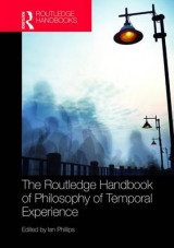 Omslag - The Routledge Handbook of Philosophy of Temporal Experience