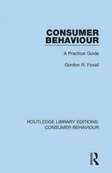 Consumer Behaviour av Gordon Foxall (Heftet)