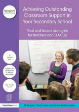 Omslag - Achieving Outstanding Classroom Support in Your Secondary School