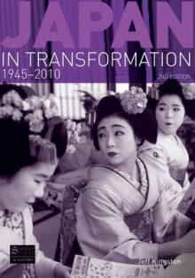 Japan in Transformation, 1945-2010 av Jeff Kingston (Innbundet)
