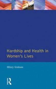 Hardship & Health Womens Lives av Graham (Innbundet)