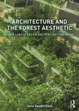 Omslag - Architecture and the Forest Aesthetic