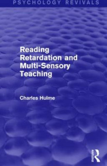 Reading Retardation and Multi-Sensory Teaching (Psychology Revivals) av Charles Hulme (Innbundet)