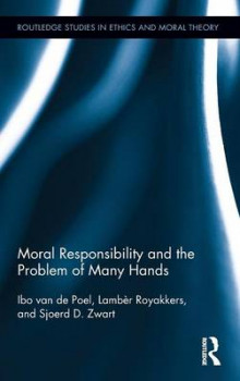 Moral Responsibility and the Problem of Many Hands av Ibo van de Poel, Lamber Royakkers og Sjoerd D. Zwart (Innbundet)