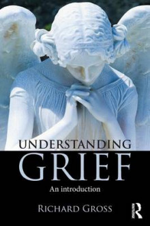Understanding Grief av Richard Gross (Heftet)