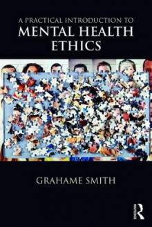 A Practical Introduction to Mental Health Ethics av Grahame Smith (Heftet)