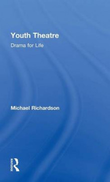 Youth Theatre av Michael Richardson (Innbundet)