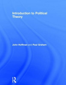 Introduction to Political Theory av John Hoffman og Paul Graham (Innbundet)