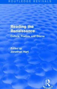 Reading the Renaissance av Jonathan Hart (Innbundet)