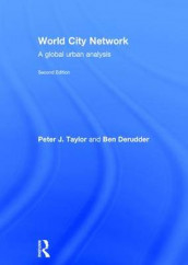 World City Network av Ben Derudder og Peter J. Taylor (Innbundet)
