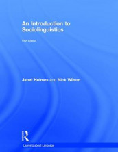 An Introduction to Sociolinguistics av Janet Holmes og Nick Wilson (Innbundet)