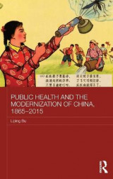Omslag - Public Health and the Modernization of China, 1865-2015