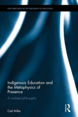 Omslag - Indigenous Education and the Metaphysics of Presence