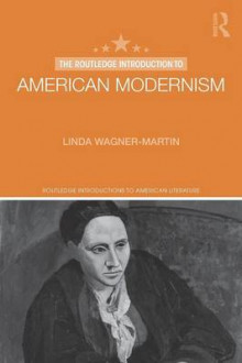 The Routledge Introduction to American Modernism av Linda Wagner-Martin (Heftet)