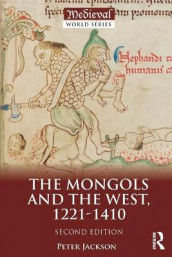 The Mongols and the West av Peter Jackson (Heftet)