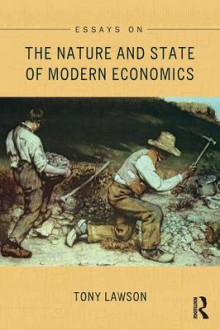 Essays on: The Nature and State of Modern Economics av Tony Lawson (Heftet)