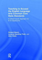 Omslag - Teaching to Exceed the English Language Arts Common Core State Standards