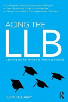 Acing the LLB av John McGarry (Heftet)